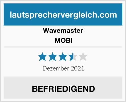 Wavemaster MOBI Test