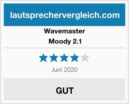 Wavemaster Moody 2.1 Test