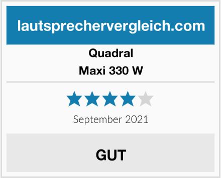 Quadral Maxi 330 W Test