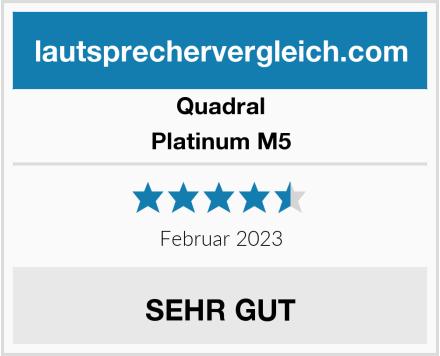 Quadral Platinum M5 Test
