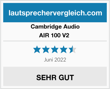 Cambridge Audio AIR 100 V2  Test