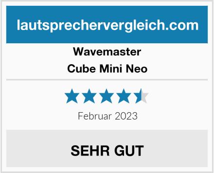 Wavemaster Cube Mini Neo Test
